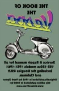 The Book of the Vespa-an Owners WSM for 125cc & 150cc Vespa